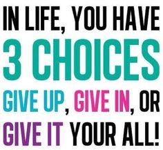 3 Choices in Life