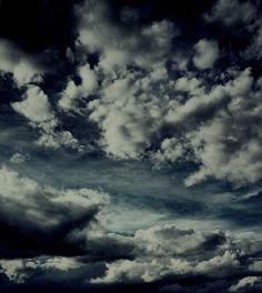 clouds .. cause I'm a cloud watcher.