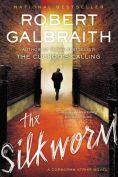 Title: The Silkworm (Cormoran Strike Series #2), Author: Robert Galbraith