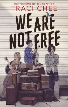 New York Times bestselling author Traci Chee returns with 'We Are Not Free' and we have the first chapter of her new book along with the stunning cover! Ya Books, Free Books, Book Club Books, Fantasy Magic, Fanart, Books To Read Online, Historical Fiction, Book Cover Design, Book Recommendations