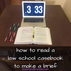 how to read a law school casebook | brazenandbrunette.com