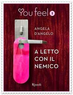Leggendo Romance: A LETTO CON IL NEMICO di Angela D'Angelo