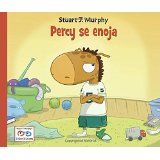 Percy se enoja (Stuart J. Murphy's I See I Learn Series (Spanish))Feb 1, 2012 by Stuart J. Murphy [01/15]