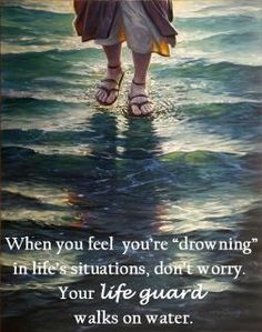 He Walks on Water because He can Thank God!