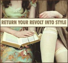 Return Your Revolt Into Style