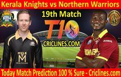Today Match Prediction-Kerala Knights vs Northern Match-Who Will Win Live Cricket, Cricket Match, Matches Today, Who Will Win, Knights, Kerala, Warriors, Baseball Cards, Tips