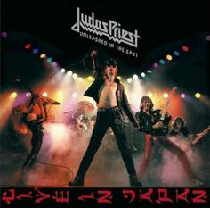 """Judas Priest - """"Unleashed In The East"""""""