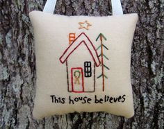Primitive Christmas This House Believes by WickedlyCreative, $12.00
