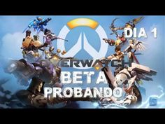 Beta Overwatch Latino Walkthrough Dia 1
