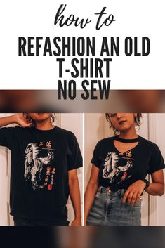 Super Easy DIY No-Sew T-shirt Refashion - How To Upcycle An Old T-shirt Without . Super Easy DIY No-Sew T-shirt Refashion - How To Upcycle An Old T-shirt Without Sewing - Diaries Of A Maker clothing ideas diy Umgestaltete Shirts, Diy Cut Shirts, Old T Shirt Diy, How To Cut Tshirt, Diy Old Tshirts, Refashioned Tshirt, No Sew Shirts, Diy T Shirt Cutting, Diy Tshirt Ideas