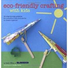 Product Mommy: Eco-friendly Crafting with Kids
