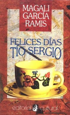 Felices Dias, Tio Sergio (Spanish Edition) by Magali Garcia Ramis.  Must read in Spanish. Out of print but still available on Amazon.  http://www.amazon.com/dp/156758005X/ref=cm_sw_r_pi_dp_p4FDsb15EKQCD