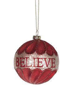 Loving this 'Believe' Ball Ornament on #zulily! #zulilyfinds
