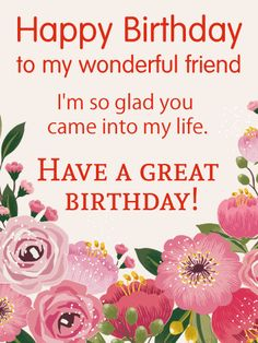 To my awesome friend flower happy birthday wishes card an awesome send free have a great birthday happy birthday wish card for friends to loved ones on birthday greeting cards by davia its free and you also can use m4hsunfo