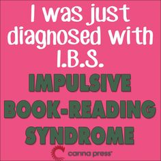 Except I think it should be obs, obsessive book-reading syndrome I Love Books, Good Books, Books To Read, Reading Quotes, Book Quotes, Book Sayings, Book Memes, I Love Reading, Happy Reading