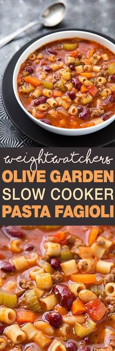 Weight Watcher's Olive Garden Slow Cooker Pasta Fagioli!!!! - 22 Recipe