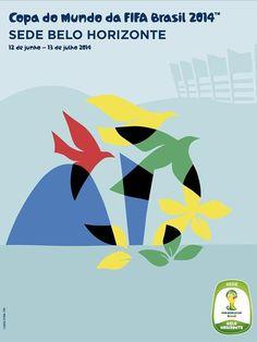 d76e721d91 Cartazes Oficiais das 12 Sedes da Copa do Mundo 2014 - Belo Horizonte Sobre  Futebol