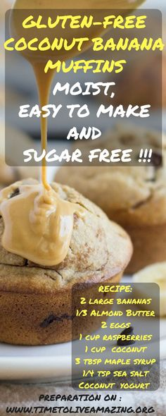 Gluten-Free Coconut Banana Muffins – Moist, Easy to Make And Sugar Free !!! - Time To Live Amazing