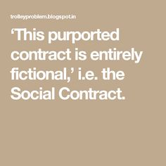 Violating The Social Contract  My Philosophy    Social