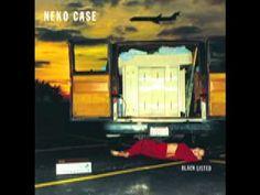 Neko Case - Runnin' Out of Fools