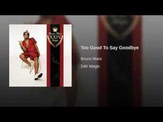Too Good To Say Goodbye