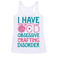 """This cute crafting shirt is perfect for crafters, pinners, knitters, lovers of arts and crafts. Featuring a cute illustration of a ball of yarn and """"I have OCD: Obsessive Crafting Disorder."""" This cute crafting quote is perfect for fans of craft shirts, knitting shirts, knitting jokes and knitting quotes."""