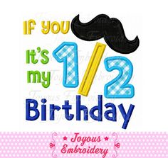 Instant Download If You Mustache It's My 1/2 by JoyousEmbroidery