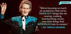 Dr. Temple Grandin Inspirational Quotes on Autism