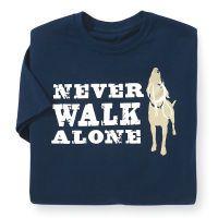 """Never Walk Alone"" Unisex Tee"