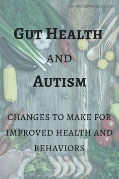 Kids Health Gut health and autism. What you can feed your child to improve their gut health and how it will effect their behaviors. Autism Diet, Autism Help, Aspergers Autism, Adhd And Autism, Autism Parenting, Adhd Kids, Autistic Children, Children With Autism, Asd