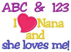 I Love Nana embroidery design