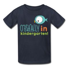 "Cool shirt for kids ""O""fish""ally in Kindergarten"" in colorful digital print. Perfect for celebrating preschool (or prek) graduation and can be worn all throughout the kindergarten year!"