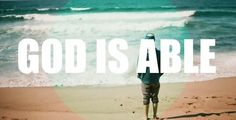God is able to save to the uttermost <3