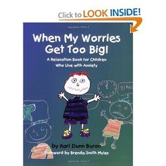 Books for Children Coping with Anxiety from Kara's Classroom...in case my kids are like me