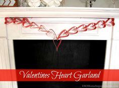 Heart Garland @Diana Willardson Home Improvements