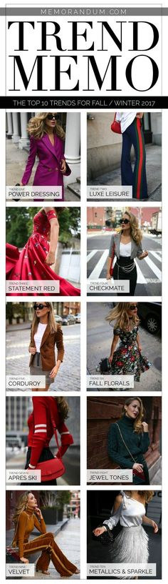 TREND MEMO: The Top 10 Trends of Fall/Winter 2017 // 1. Power Dressing  2. Luxe Leisure  3. Statement Red  4. Checkmate  5. Corduroy  6. Fall Florals  7. Aprés Ski  8. Jewel Tones  9. Velvet  10. Metallics & Sparkle {fashion trends, classic dressing, fall winter 2017 trends, fall trends}