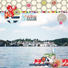 credits: Hey, there sailor by Mommyish & Amanda Yi Designs Brighton by Little Bit Shoppe Designs Brighton, Sailor, Dreaming Of You, Finding Yourself, My Favorite Things, Gallery, Creative, Amanda, Layouts