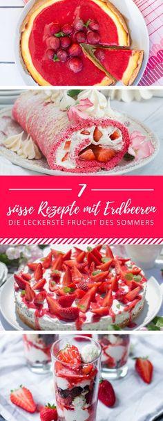 Erdbeeren - die leckereste Frucht des Sommers, kann man auch wunderbar in Desserts, Kuchen, Torten und andere süße Speisen einbringen. Hier findest du gleich sieben süße Rezepte mit Erdbeeren.