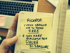 Promemoria: fallire non è errore! Italian Words, Something To Remember, Tumblr, Inspire Me, Sentences, Quotations, Texts, Me Quotes, Inspirational Quotes