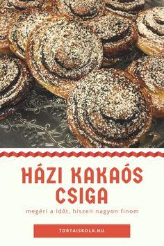 Házi kakaós csiga készítése – Tortaiskola Hungarian Recipes, No Cook Meals, Croissant, Baking Recipes, Muffin, Yummy Food, Cookies, Breakfast, Posts