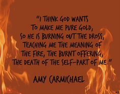 Amy Carmichael #God #quotes #dietoself