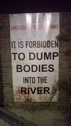 Forbidden to dump bodies into the river. Photo from Dr Who museum, Cardiff. <:((((><(