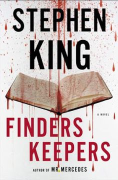 """Finders Keepers"" by Stephen King tells of a deranged fan who will kill for that last golden novel from his favourite author... whom he already murdered."