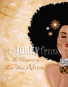 In The Beginning...There Were AFROS- Afro Art Print.