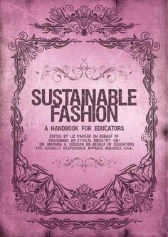 Sustainable Fashion - A Handbook for Educators #millinery #judithm #hats