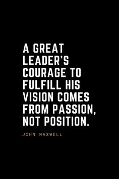 Leadership is about more than a title. A good leader can inspire their team and the world at large by their actions and their words. Great Leader Quotes, Famous Leadership Quotes, Career Quotes, Great Leaders, Education Quotes, Life Quotes, Max Lucado, Funny Motivational Quotes, Inspirational Quotes