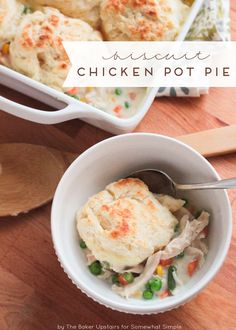 Biscuit Chicken Pot Pie! The ultimate comfort food.