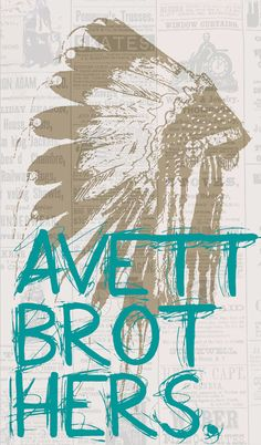 The Avett Brothers Poster - 2013 Tour, obsessed with this band