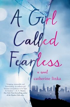 Review: A Girl Called Fearless by Catherine Linka - Inspiring Insomnia