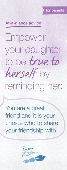 As your kids are still figuring out friendships, fitting in, and social lives, you can play a big role in helping them define what makes a great friend. Here's one thing you can remind your daughter to help steer her towards a healthy social life. Help build positive self-esteem for you and a girl in your life by creating your own self-esteem board titled, #SelfEsteemProject.